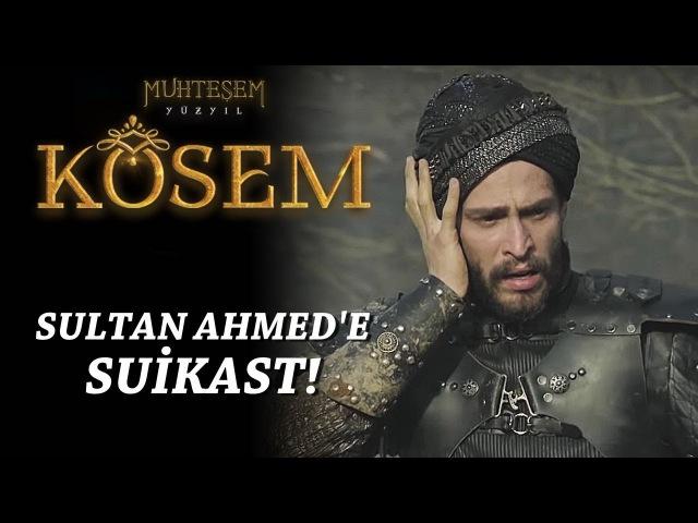 Muhteşem Yüzyıl: Kösem 14.Bölüm | Sultan Ahmed'e suikast!