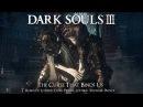 Dark Souls 3 Lothric Princes Remix The Curse That Binds Us
