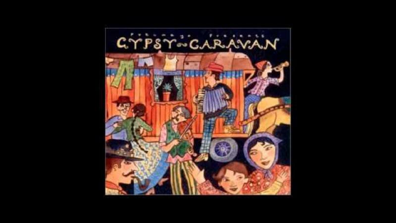 Putumayo Presents Gypsy Caravan Saban Bajramovic Pena