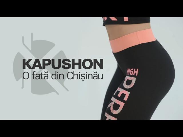 Kapushon feat. OLLA Zebra Show O fata din Chisinau Official Video