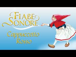 Cappuccetto Rosso parte 2 - Fiabe Sonore