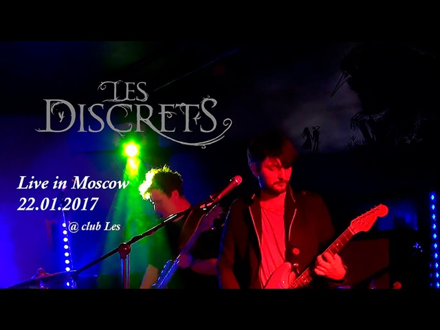 Les Discrets - Live in Moscow 22.01.2017