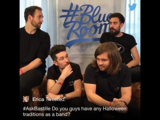 #askbastille - do you guys have any halloween traditions as a band