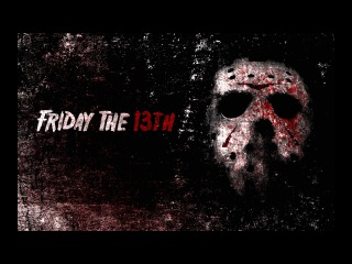 Jason Voorhees Trailer (Crazy Lixx - XIII +перевод) Friday The 13th