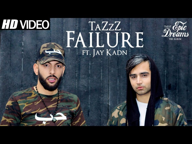 FAILURE | TaZzZ ft. Jay Kadn | Music by Rimshox | Official Video | Epic Dreams