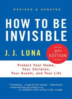 How to Be Invisible Third Edit - Luna J