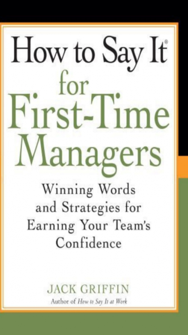 How To Say It for First-Time Manager