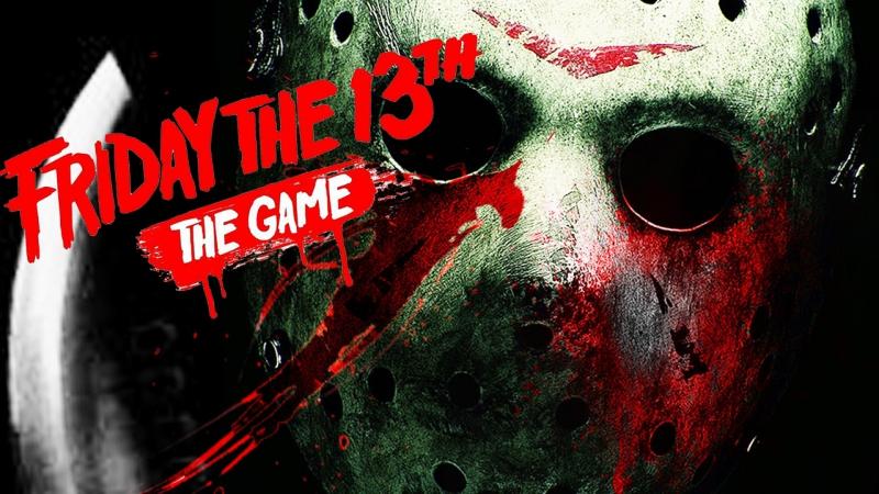Friday the 13th The Game ПОСЛЕДНИЙ УИК ЭНД Last Weekend