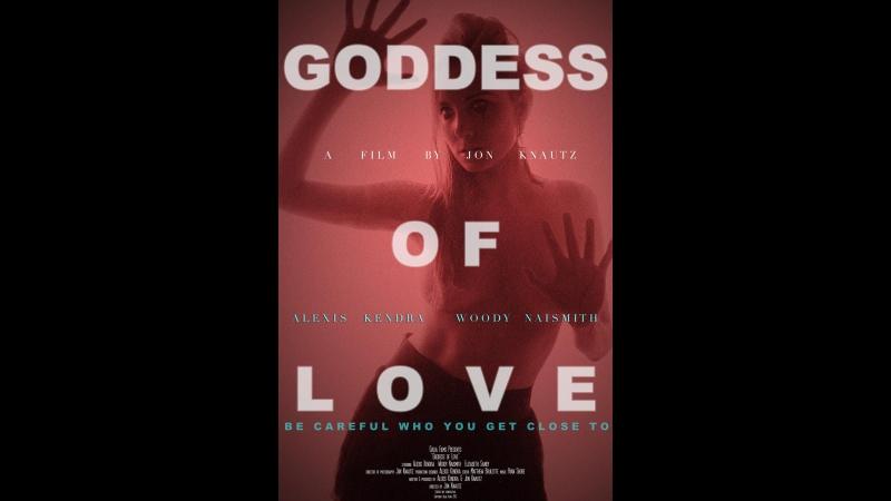 Богиня любви  Goddess of Love (2015)