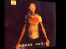 Faithless - God Is A Dj (Monster Mix)