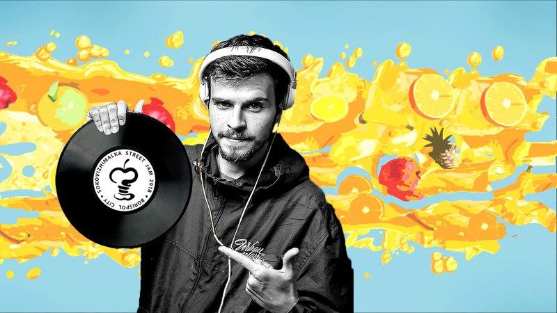 DJ TAMARYAN SOKOVIZHIMALKA STREET JAM 2018