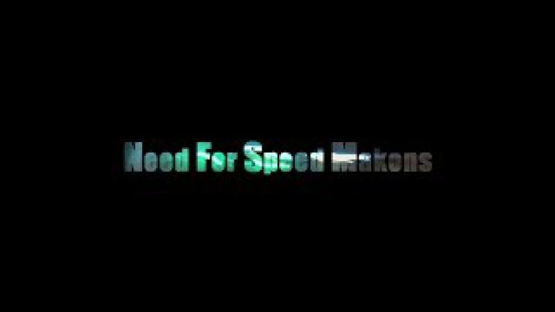 Need For Speed Makons Vikentiy Sound Video
