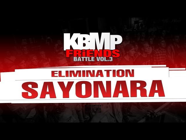 SAYONARA ELIMINATION KBMP BEATBOX BATTLE 2017
