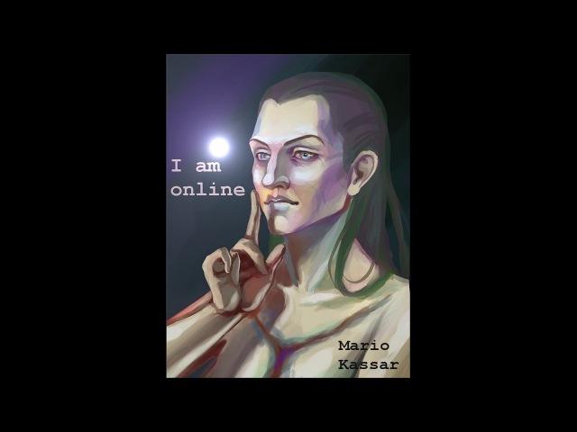 Mario Kassar - I am online (Studio Session)