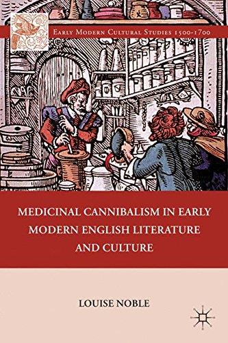 Louise Noble Medicinal Cannibalism in Early Mode