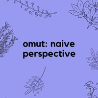 13.06 /omut: naive perspective/ Powerhouse