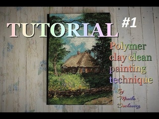 TUTORIAL polymer clay spring on the village (Clean polymer painting technique) #1