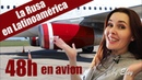 Desde RUSIA hasta AMERICA LATINA l El viaje en aviones l Los rusos en Latinoamérica