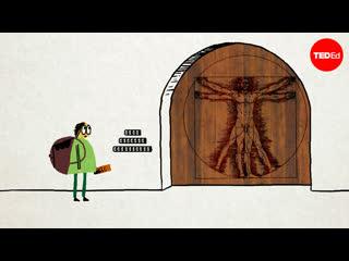 Ted Ed: Загадка Леонардо да Винчи / Сможете ли вы разгадать код Леонардо да Винчи. Таня Хованова