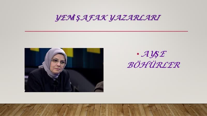 Ayşe Böhürler - Hasan Çelebi'den ders almak… - 27.04.2019