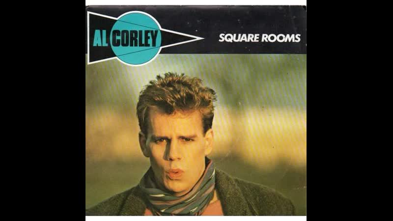 Al Corley Square Rooms 1984 Extended Version
