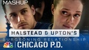 Halstead and Upton's Burgeoning Relationship Upstead Chicago PD Mashup