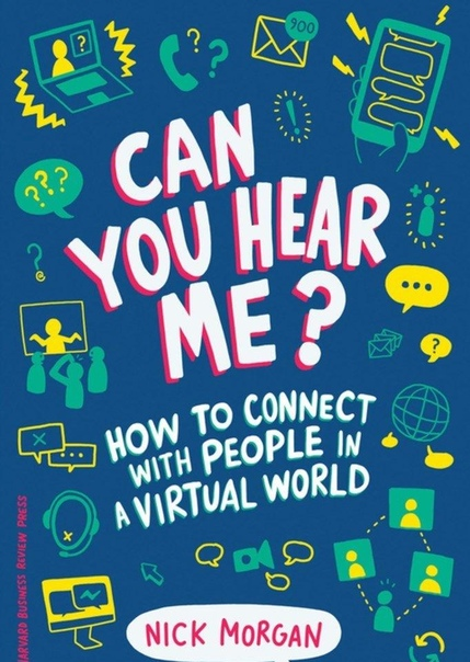 Can You Hear Me How to Connect with People in a Virtual World