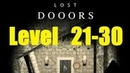 Lost DOOORS - escape game - level 21, 22, 23, 24, 25, 26, 27, 28, 29, 30