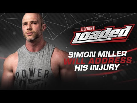 Defiant Loaded 20 Simon Miller Issues Injury Update First Rumble Entrant Decided