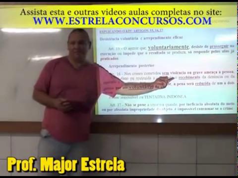 Aula 09 IBFC QUESTÕES DE PENAL DESISTÊNCIA VOLUNTÁRIA ARREPENDIMENTO EFICAZ e POSTERIOR etc