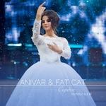 ANIVAR&FAT CAT - Сердце пополам