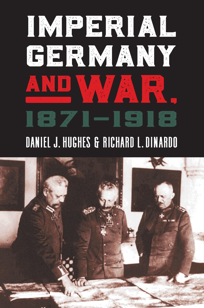 Imperial Germany and War, 1871–1918