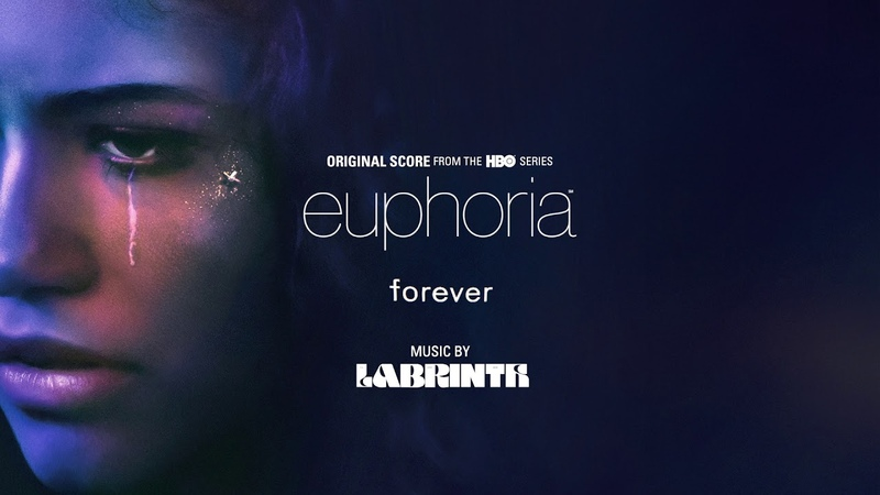 Labrinth – Forever | euphoria (Original Score from the HBO Series)