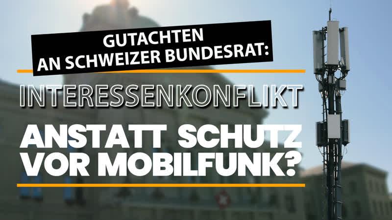 Gutachten an Schweizer Bundesrat Interessenkonflikte anstatt Schutz vor Mobilfunk