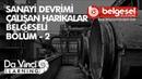 Sanayi Devrimi Çalışan Harikalar Bölüm 2 Belgeseli Türkçe Dublaj