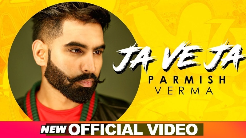 Parmish Verma Ja Ve Ja Official Video New Songs 2019 Speed Records