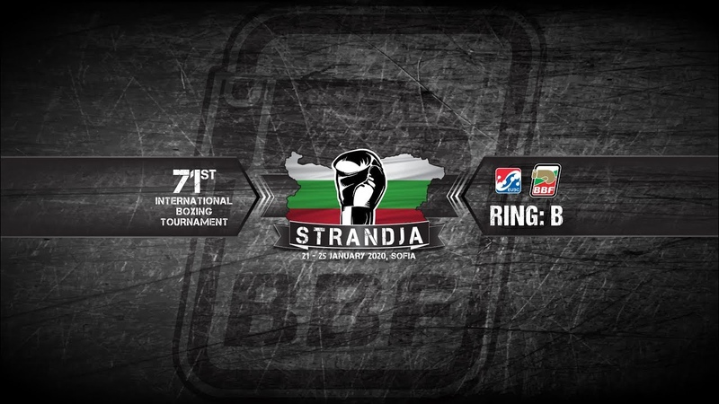 Ring B 71st International Boxing Tournament Strandja 2020 session 2B