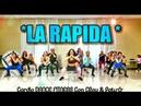 LA RAPIDA Dj Otto CARDIO DANCE FITNESS CHOREOGRAPHY