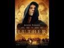 Лютер: Художественный фильм. 2003 г.