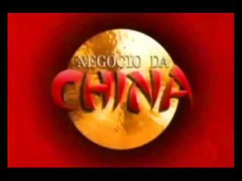Negócio da China - Tema de Abertura
