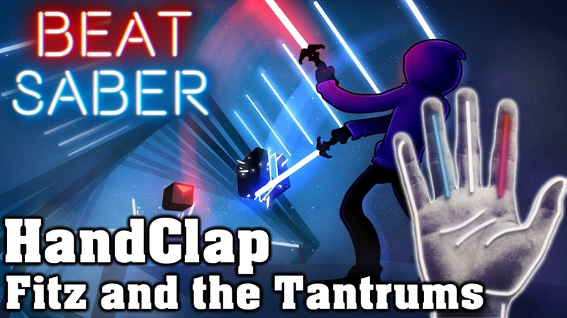 Beat Saber - HandClap - Fitz and the Tantrums (custom song)   FC