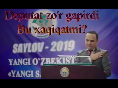 ZO'RAKI DEPUTAT SAYLOV 2019 OXIRIGACHA KO'RING JUDA QIZZIQ