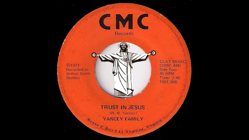Yancey Family Trust In Jesus CMC 1977 Black Gospel 45