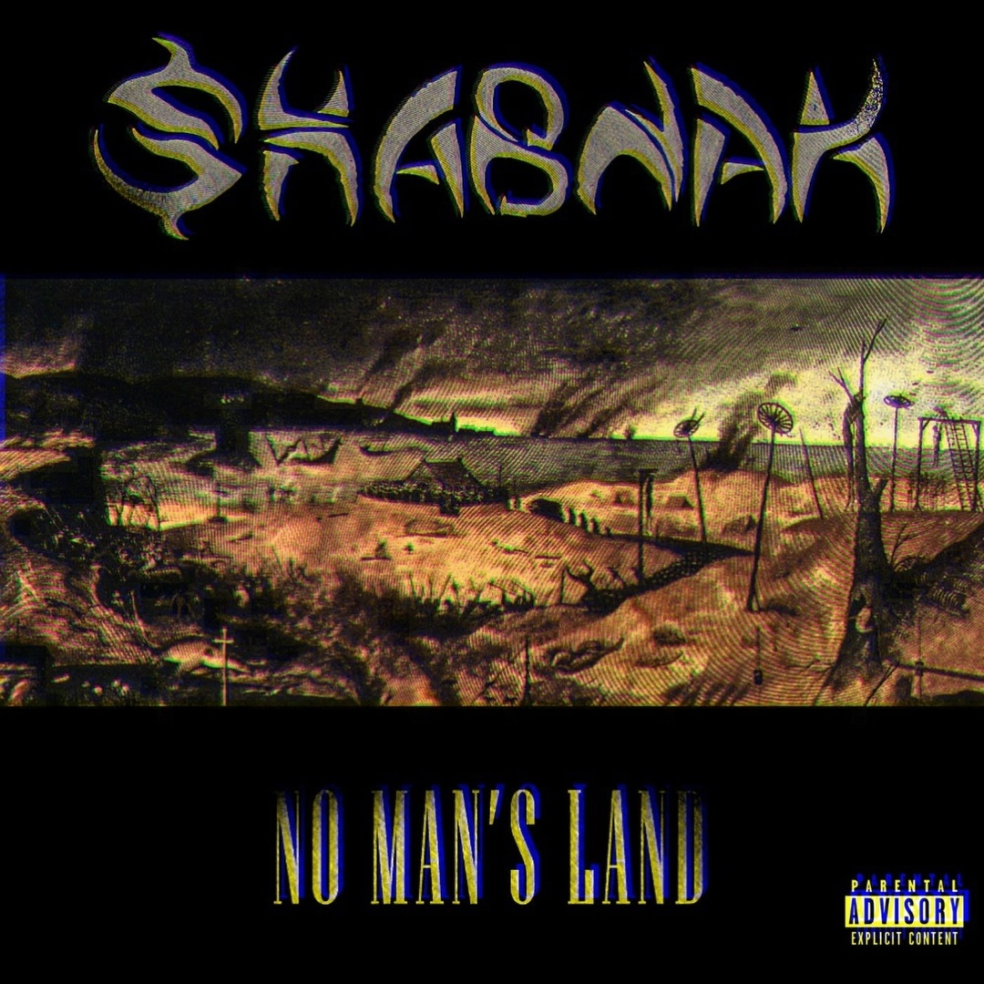 SHABNAK - NO MAN'S LAND