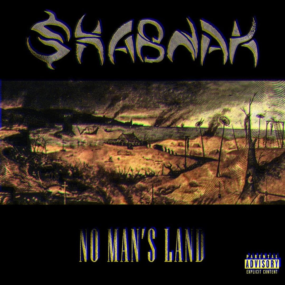 SHABNAK - NO MAN'S LAND