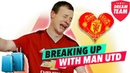 A FOOTBALL FAN BREAKS UP WITH MANCHESTER UNITED