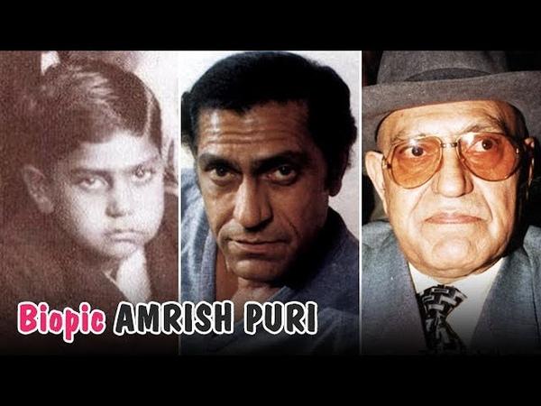 Amrish Puri Biopic From 8 to 72 Years