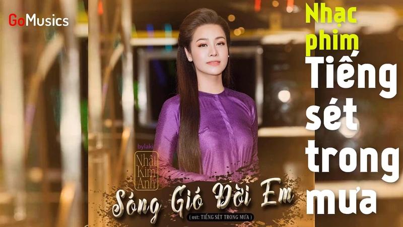 Nhạc phim Tiếng Sét Trong Mưa - Sóng Gió Đời Em - Nhật Kim Anh