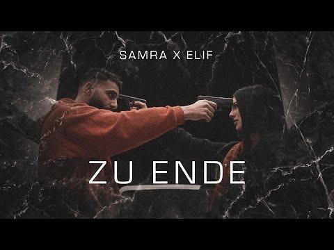 SAMRA X ELIF - ZU ENDE (prod.by Beatzarre Djorkaeff)