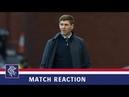 REACTION | Steven Gerrard | Rangers 3-1 FC Midtjylland